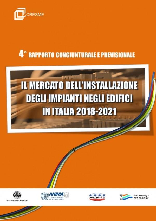 """Convegno Congiunturale """"Il Mercato dell'installazione degli impianti negli edifici in Italia 2018-2021"""""""
