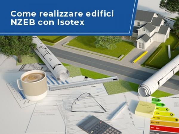 Bioedilizia: come realizzare una costruzione NZEB con Isotex