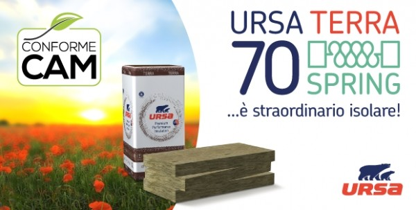 """Con URSA TERRA 70 SPRING, il pannello isolante """"green"""" conforme ai CAM …è straordinario isolare"""