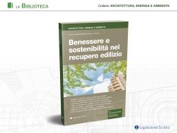 Benessere e sostenibilità nel recupero edilizio