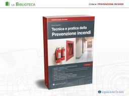 Tecnica e pratica della Prevenzione incendi